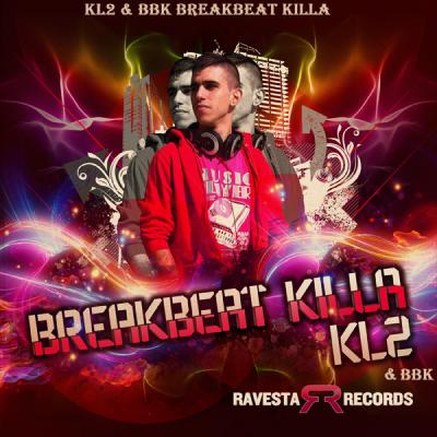 KL2 & BBK - Breakbeat Killa