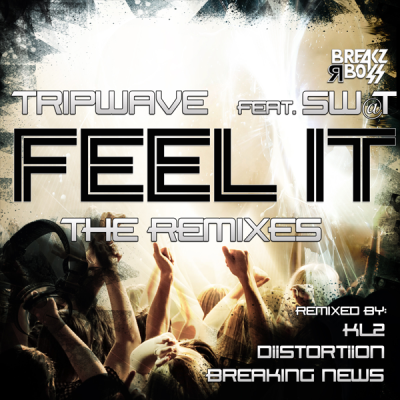 Tripwave feat. SW@T - Feel It (inc. KL2 Remix)