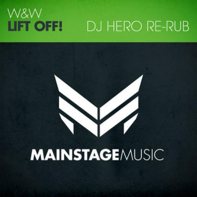 W&W - Lift Off! (DJ Hero Re-Rub)