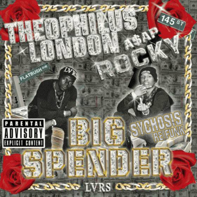 A$AP Rocky & Theophilus London - Big Spender (Sychosis Re Funk)