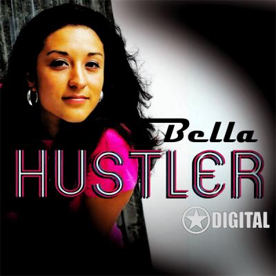 Bella - Hustler