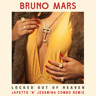 Bruno Mars - Locked out of Heaven (JaPetto 'n' Jessmima Combo Remix)