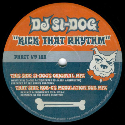 DJ Si-Dog ‎– Kick That Rhythm