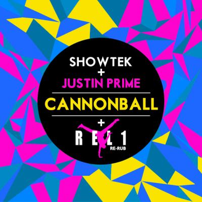 Showtek & Justin Prime - Cannonball (REL1 Re-Rub)