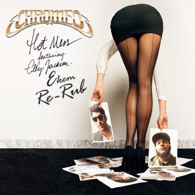 Chromeo feat. Elly Jackson - Hot Mess (Ekem Re-Rub)