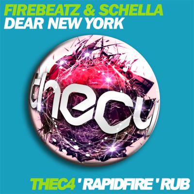 Firebeatz & Schella - Dear New York (thec4 'Rapidfire' Rub)