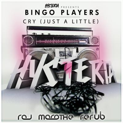 Bingo Players - Cry [Just A Little] (Raj Marathe ReRub)