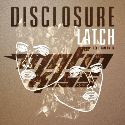 Disclosure feat. Sam Smith - Latch (Mafia Kiss Edit)