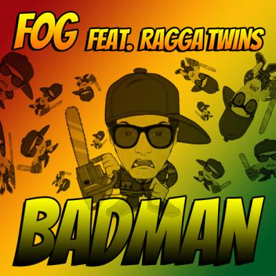 Fog feat. Ragga Twins - Badman