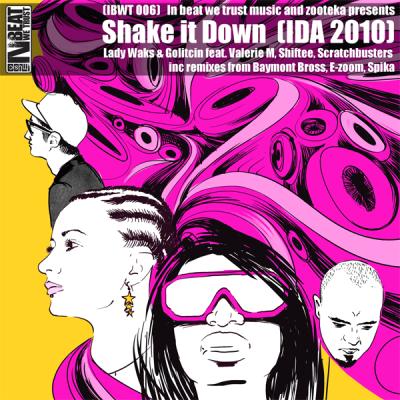 Lady Waks & Golitcin feat. Valerie M, Shiftee, Pro-Zeiko, Scratchbusters - Shake It Down