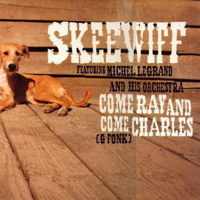 Skeewiff feat. Michel Legrand and His Orchestra ‎– Come Ray and Come Charles (G Fonk) (Soul Of Man Mix)