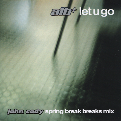 ATB ‎– Let U Go (John Cody Spring Break Breaks Mix)