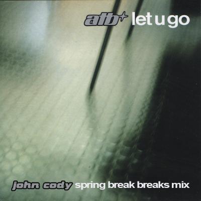 ATB – Let U Go (John Cody Spring Break Breaks Mix)