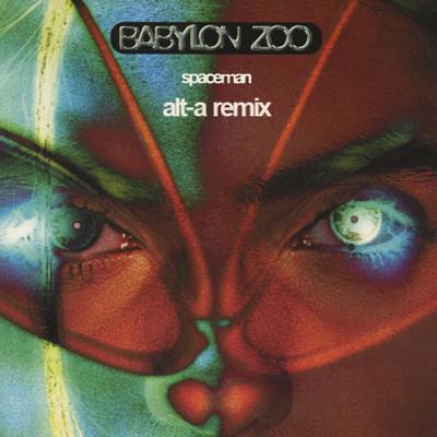Babylon Zoo - Spaceman (Alt-a Remix)