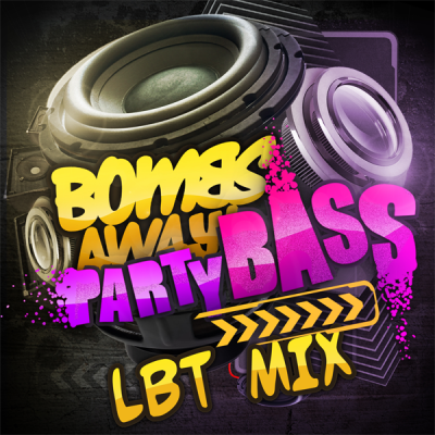 Bombs Away - Party Bass (LBT Mix)