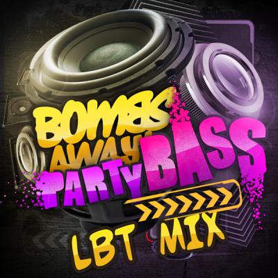 Bombs Away - Party Bass (LBT Mix)