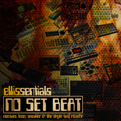 Ellissentials - No Set Beat