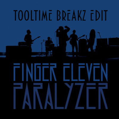 Finger Eleven - Paralyzer (Tooltime Breakz Edit)