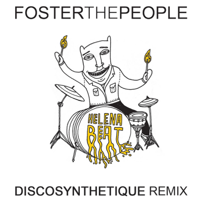 Foster the People - Helena Beat (Discosynthetique Remix)