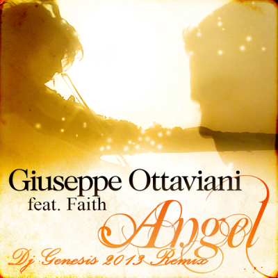 Giuseppe Ottaviani feat. Faith - Angel (DJ Genesis 2013 Remix)