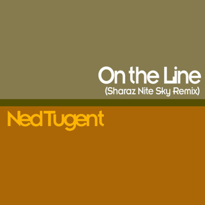 Ned Tugent - On The Line (Sharaz Full Nite Sky Mix)