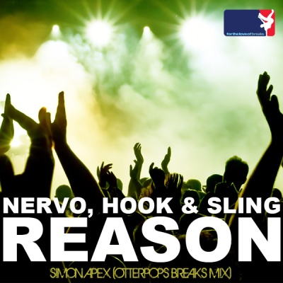 Nervo & Hook N Sling - Reason (Simon Apex Otter Pops Breaks Mix)