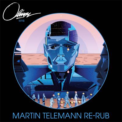 Oliver – MYB (Martin Telemann Re-Rub)