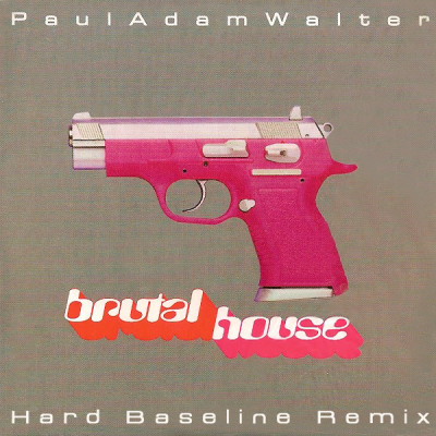 Paul Adam Walter - Brutal House (Hard Baseline Remix)