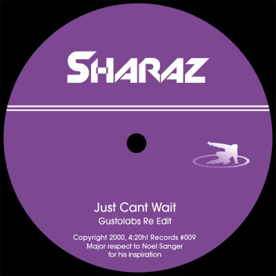 Sharaz - Just Can't Wait (Gustolabs Re Edit)
