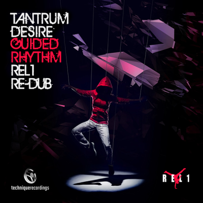Tantrum Desire - Guided Rhythm (Rel1 Re-Dub)