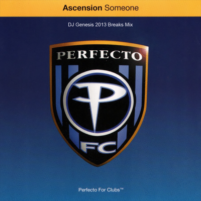 Ascension - Someone (DJ Genesis 2013 Breaks Mix)