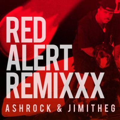 DJ Laz – Red Alert (AshRock & JimiTheG Remixxx)