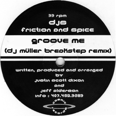 DJs Friction and Spice ‎– Groove Me (DJ Müller Breakstep Remix)