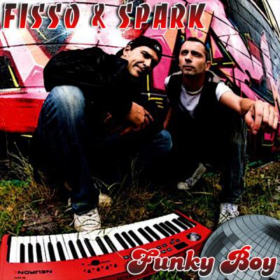 Fisso & Spark - Funky Boy
