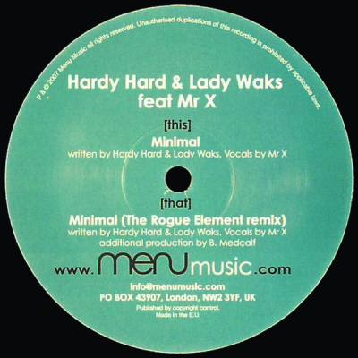 Hardy Hard & Lady Waks feat. Mr.X ‎– Minimal
