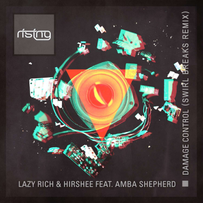 Lazy Rich & Hirshee feat. Amba Shepherd - Damage Control (Swirl Breaks Remix)
