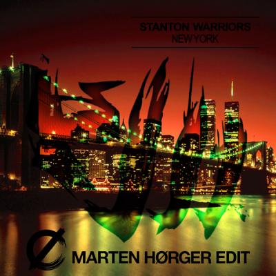 Stanton Warriors – New York (Marten Hørger Edit)