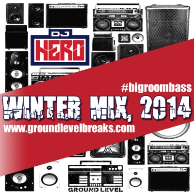 DJ Hero - Ground Level Winter Promo Mix 2014