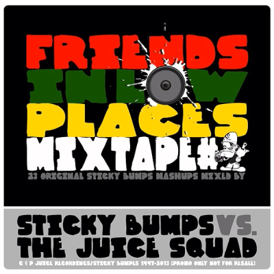 Sticky Bumps vs. The Juice Squad - Friends In Low Places Mixtape #1