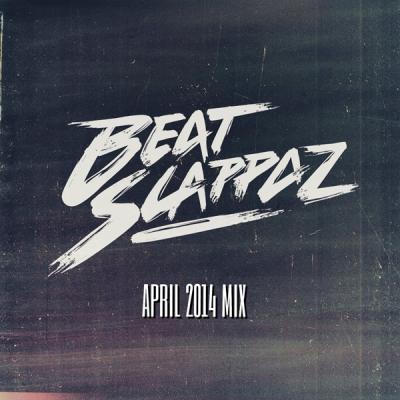 Beatslappaz - April 2014 Mix