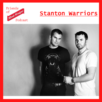 Friends of Red Stripe Podcast - Stanton Warriors Beer Bass Mix