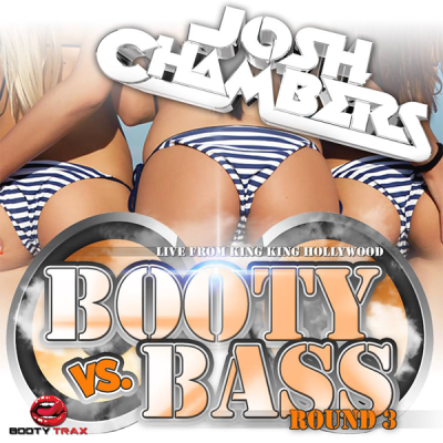Josh Chambers - Booty vs. Bass Round 3 [Live At King King Hollywood]
