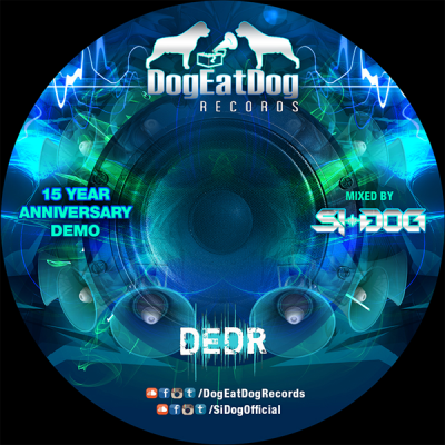 Si-Dog - DogEatDog Records 15th Year Anniversary Demo