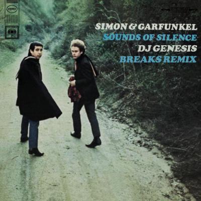 Simon & Garfunkel - The Sounds of Silence (DJ Genesis Breaks Remix)