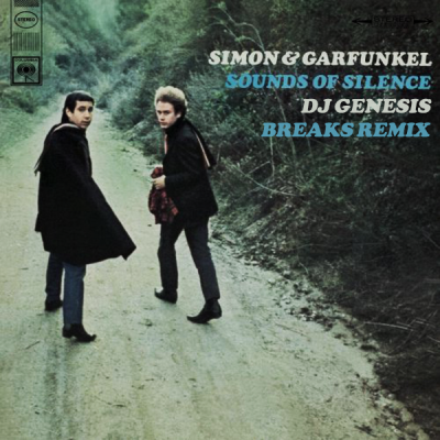 Simon & Garfunkel - The Sounds of Silence (DJ Genesis Breaks Remix)