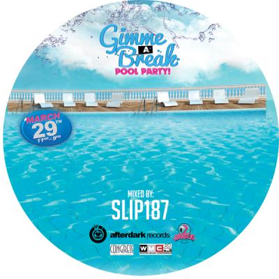 SLIP187 - Gimme A Break Pool Party (WMC 2014)