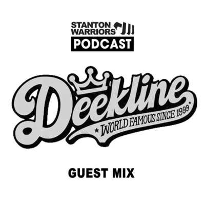 Stanton Warriors Podcast #019 : Deekline Guest Mix