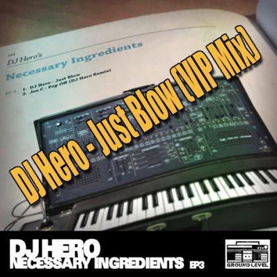 DJ Hero - Just Blow (VIP Mix)