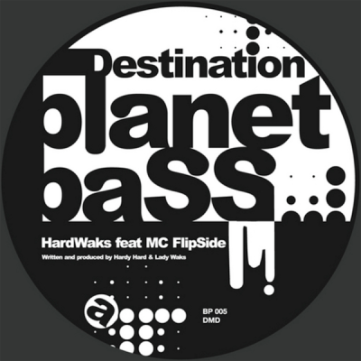 HardWaks feat. MC FlipSide - Destination Planet Bass
