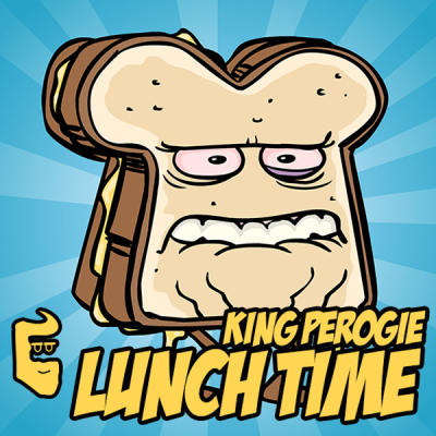 King Perogie - Lunch Time
